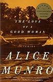 """The Love of a Good Woman - Stories"" av Alice Munro"