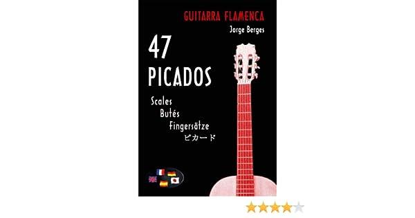 Guitarra Flamenca: 47 Picados: Amazon.es: Berges, Jorge: Libros