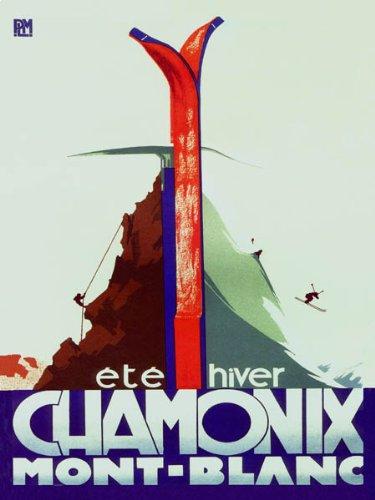 "CHAMONIX MONT BLANC FRANCE SUMMER WINTER SPORTS CLIMBING DOWNHILL SKIING SKI 16"" X 24"" IMAGE SIZE VINTAGE POSTER REPRO"