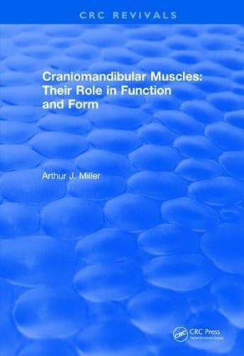 Craniomandibular Muscles: Their Role in Function and Form