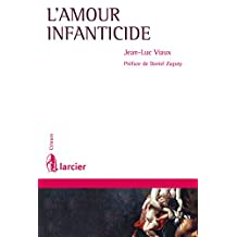 L'amour infanticide (Crimen) (French Edition)