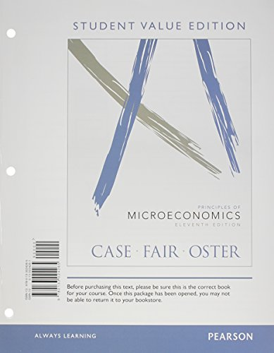 Principles of Microeconomics, Student Value Edition Plus NEW MyEconLab with Pearson eText -- Access Card Package (11th E