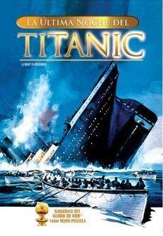 La Ultima Noche del Titanic (A Night to Remember) [NTSC/REGION 1 & 4 DVD. Import-Latin America] by Roy Ward Baker (La Ultima Noche Movie)