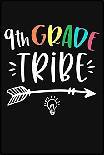 9th Grade Tribe: Funny Ninth Grade Teacher Gifts 1st First Day of School  Blank Ruled 6x9 Notebook Back To School Writing Workbook Present for  Student Pupil Classmates Diary 9 th Grade Rocks