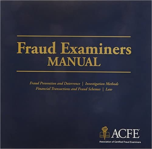 Fraud Examiners Manual: Association of Certified Fraud