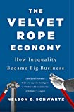 The Velvet Rope Economy: How Inequality Became Big