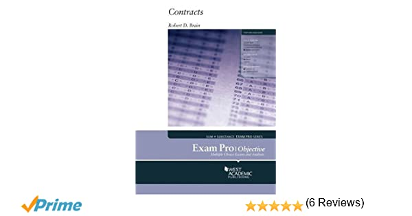 Exam pro on contracts objective exam pro series robert brain exam pro on contracts objective exam pro series robert brain 9780314285966 amazon books fandeluxe Image collections