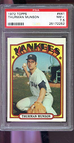 1972 Topps #441 Thurman Munson New York Yankees NM+ PSA 7.5 Graded Baseball Card