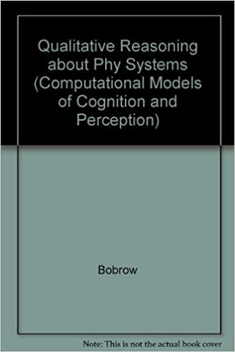 Qualitative Reasoning About Physical Systems Special Issues Of Bobrow Daniel G 9780262022187 Amazon Com Books