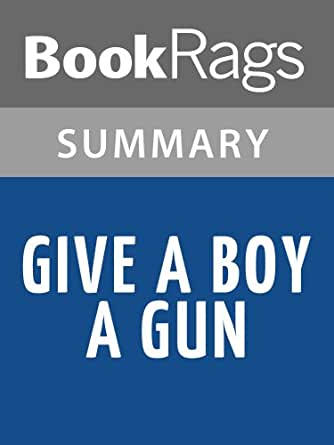 give a boy a gun summary The next video is starting stop loading.