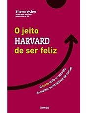 O Jeito Harvard de Ser Feliz: O curso mais concorrido da melhor universidade do mundo