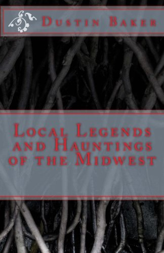Local Legends and Hauntings of the Midwest pdf epub
