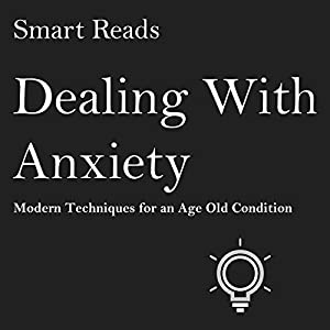 Dealing With Anxiety Audiobook