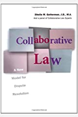 Collaborative Law: A New Model For Dispute Resolution Paperback