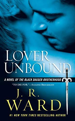 Lover Unbound (Black Dagger Brotherhood, Book 5) ()