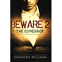 BEWARE 2: The Comeback (Volume 2) by Shanora Williams (2015-03-29)
