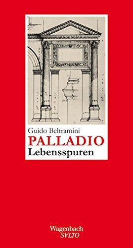 Andrea Palladio - Lebensspuren (SALTO)