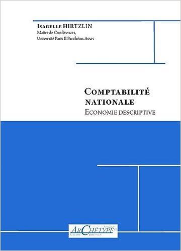 Lire en ligne Comptabilité nationale : Economie descriptive epub, pdf