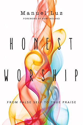 Honest Worship: From False Self to True Praise for sale  Delivered anywhere in USA