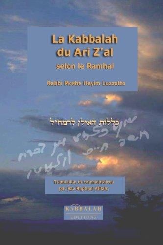 La Kabbalah du Ari Zal, selon le Ramhal (French Edition)