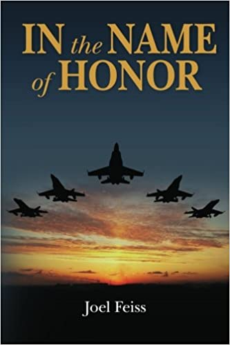 In the Name of Honor: Joel Feiss: 9781481968355: Amazon.com ...