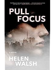Pull Focus: A Novel