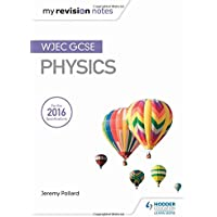 My Revision Notes: WJEC GCSE Physics