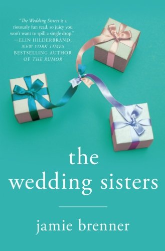 The Wedding Sisters: A Novel