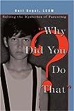 Why Did You Do That?, Burt Segal, 0595339328