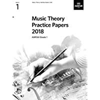 Music Theory Practice Papers 2018, ABRSM Grade 1 (Theory of Music Exam papers & answers (ABRSM))