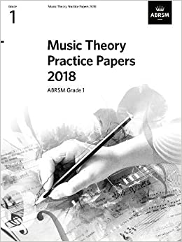 Music Theory Practice Papers 2018, ABRSM Grade 1 (Theory of