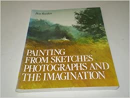 Painting From Sketches, Photographs, and the Imagination