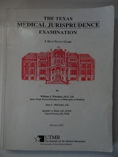 The Texas Medical Jurisprudence Examination: A Self-Study Guide
