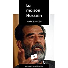 La maison Hussein (Collection HISTOIRES VRAIES) (French Edition)