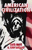 American Civilization, David Mauk and John Oakland, 0415101719