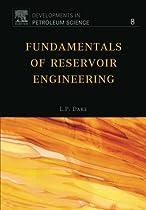 Fundamentals of Reservoir Engineering, Volume 8 (Developments in Petroleum Science)