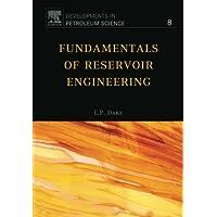Fundamentals of Reservoir Engineering: Volume 8 (Developments in Petroleum Science)