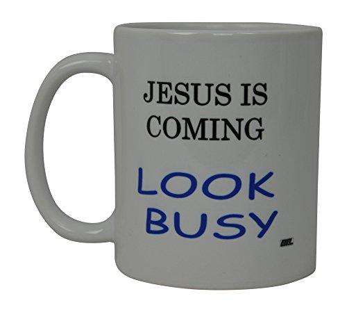 Best Funny Coffee Mug Jesus Is Coming Look Busy Novelty Cup Joke Great Gag Gift Idea For Men Women Office Work Adult Humor Employee Boss Coworkers