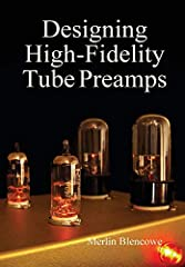 Designing High-Fidelity Tube Preamps is a comprehensive guide to the design of small-signal, tube-based amplifiers. This book examines in unprecidented detail the inner workings and practical design of small signal stages, volume and tone con...