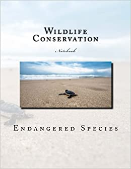 Book Wildlife Conservation Notebook: Notebook with 150 lined pages