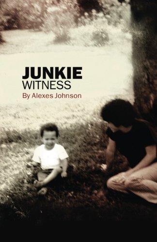 Junkie: (witness)