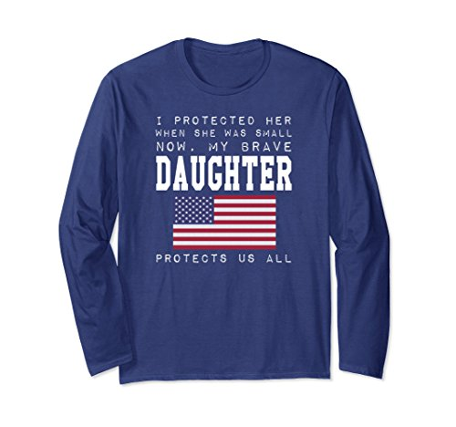 Unisex I PROTECTED HER WHEN SHE WAS SMALL NOW LONG SLEEVE T-shirt Small Navy