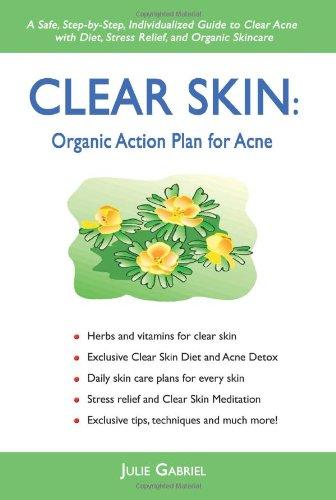 Clear Skin: Organic Action Plan for Acne [Julie Gabriel] (Tapa Blanda)