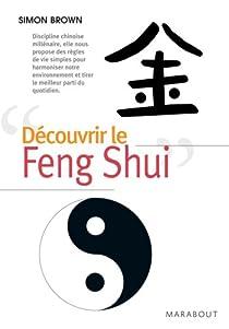Découvrir le Feng shui par Brown