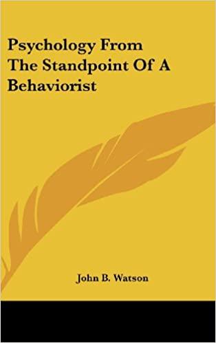 Psychology from the Standpoint of a Behaviorist