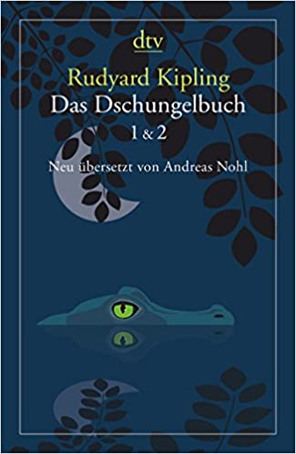 Das Dschungelbuch Neu übersetzt
