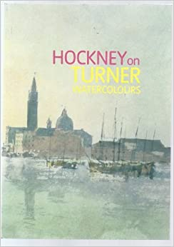 Book Hockney on Turner Watercolours