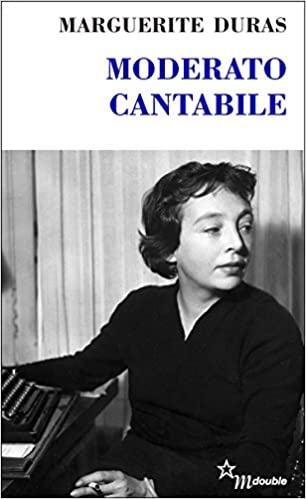Moderato cantabile (Double) (French Edition)
