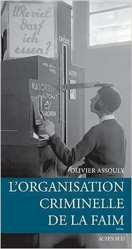 Livre L'organisation criminelle de la faim pdf, epub