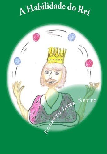 A Habilidade do Rei (Introdução aos Negócios - Empreendedorismo Livro 3)